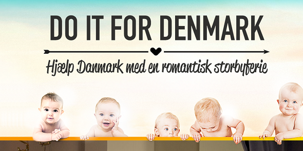 Do it for Denmark!