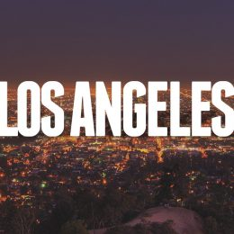 Recommendation and tips for traveling to Los Angeles